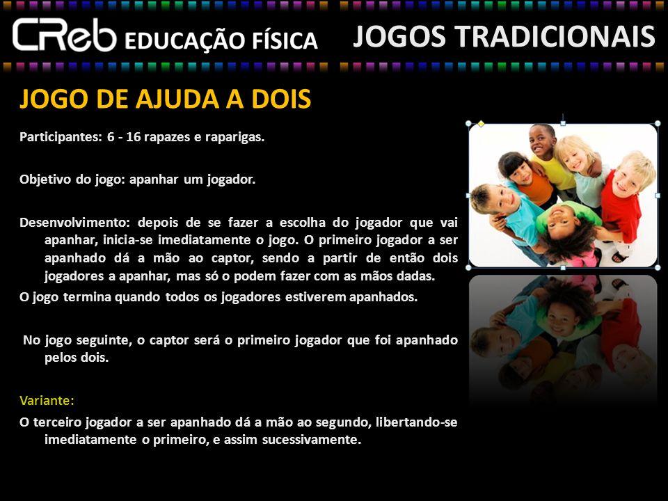 JOGO DO ARCO Material: Arco e gancheta.Participantes: Individual.
