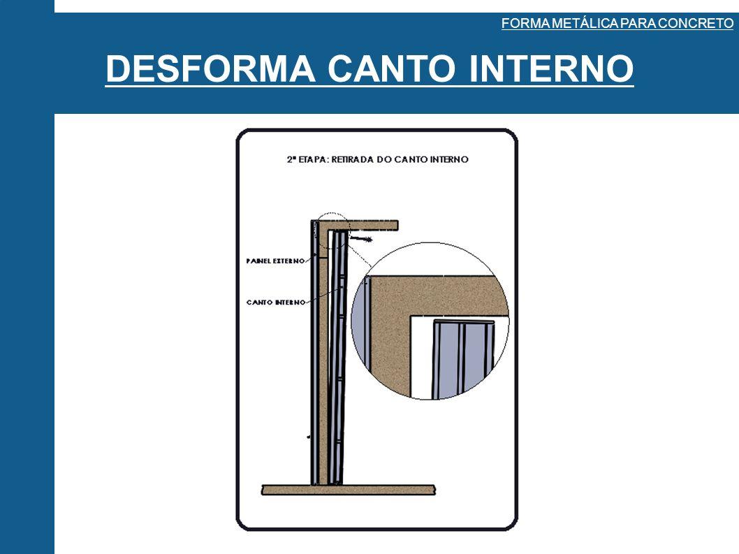 DESFORMA CANTO INTERNO FORMA METÁLICA PARA CONCRETO