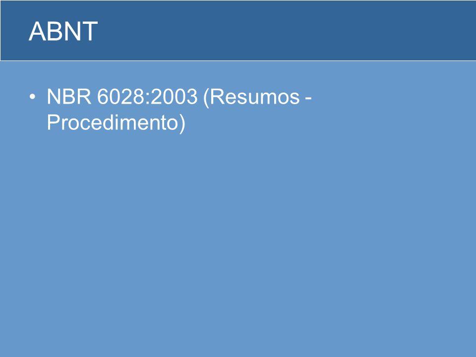 ABNT NBR 6028:2003 (Resumos - Procedimento)