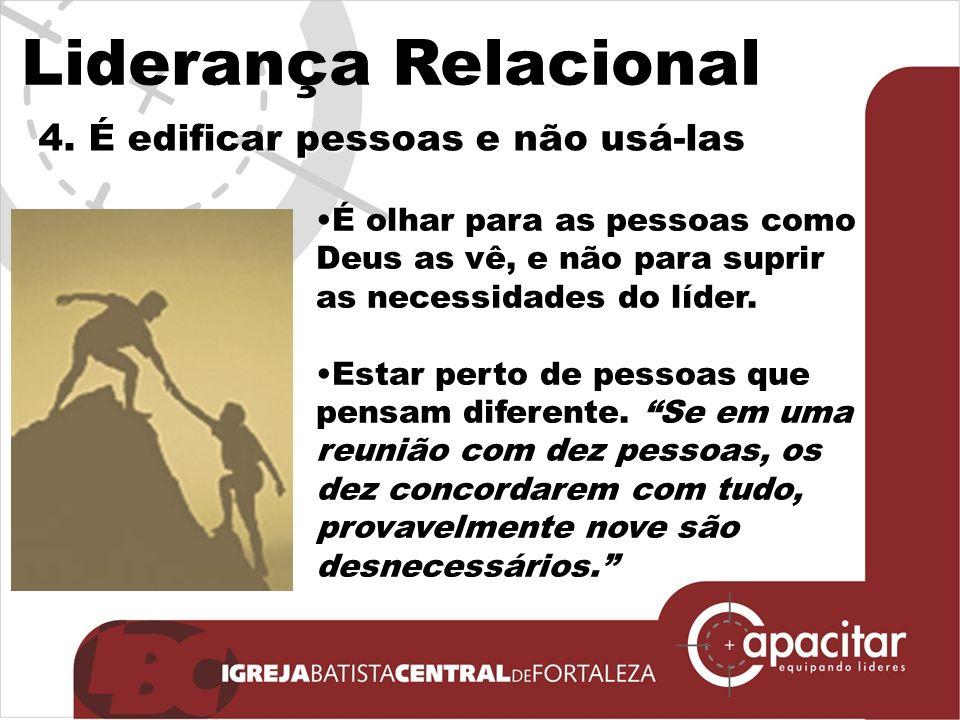 Liderança Relacional 4.