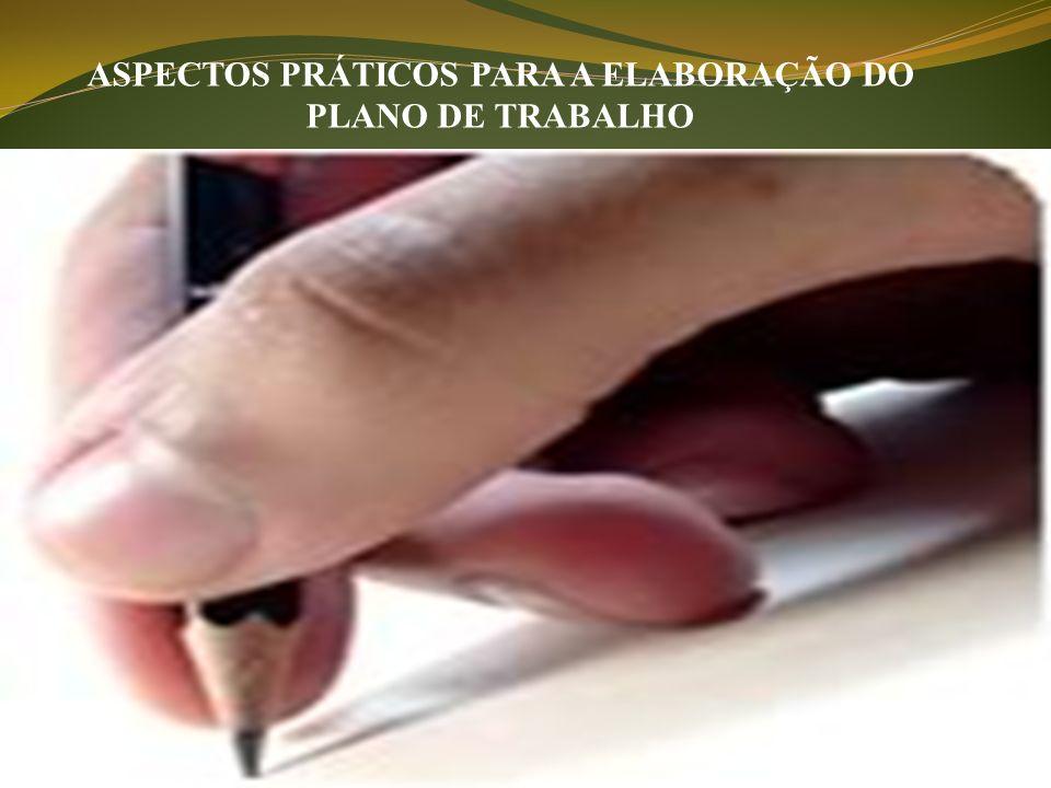 ELEMENTOS CONSTITUTIVOS DO PLANO DE TRABALHO OBJETIVOS, METAS, ESTRATÉGIAS, PRAZO DE EXECUÇÃO, AVALIAÇÃO ASPECTOS PEDAGÓGICOS ASPECTOS ADMINISTRATIVOS ASPECTOS FINANCEIROS IDENTIFICAÇÃO DA UNIDADE ESCOLAR E DA CHAPAAPRESENTAÇÃO REFERÊNCIAS LOCAL E DATA ASSINATURAS