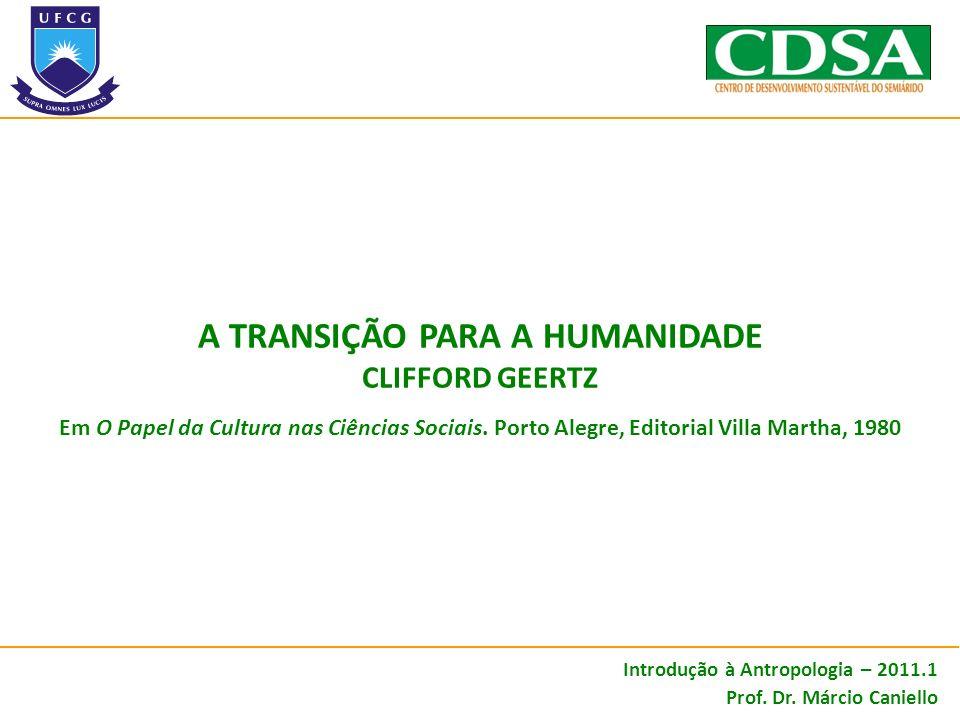 O PROBLEMA DA LIGAÇÃO ENTRE O HOMEM E OS OUTROS ANIMAIS Introdução à Antropologia – 2011.1 Prof.