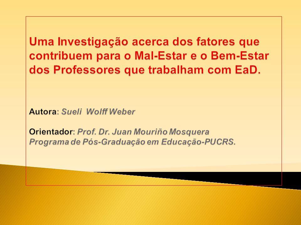 Mal-Estar Docente últimos tempos, investigação em diferentes países do mundo e no Brasil.
