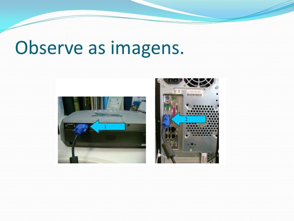 - Se existir a possibilidade de ligação do monitor simultaneamente com o projetor, é possível alternar a exibição das imagens.