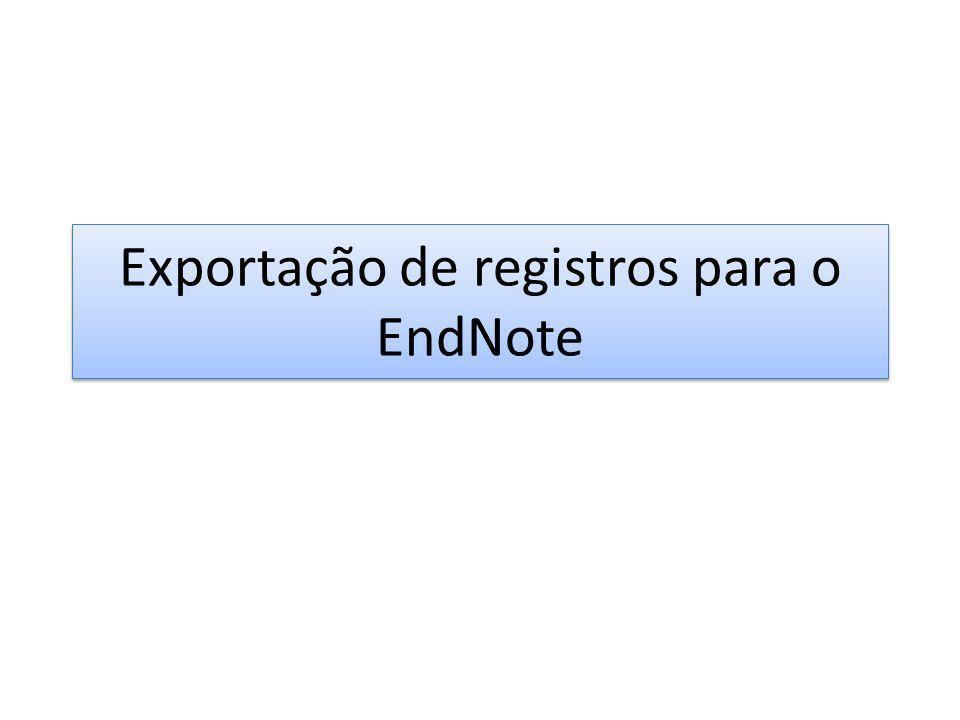 Exportação de registros para o EndNote