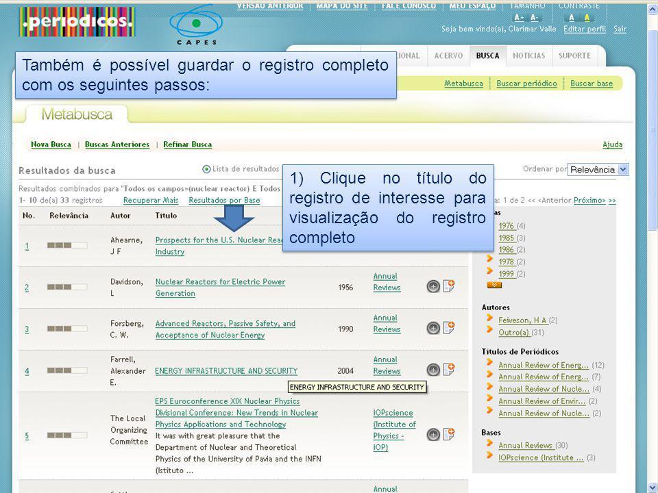 1) Clique no título do registro de interesse para visualização do registro completo Também é possível guardar o registro completo com os seguintes pas