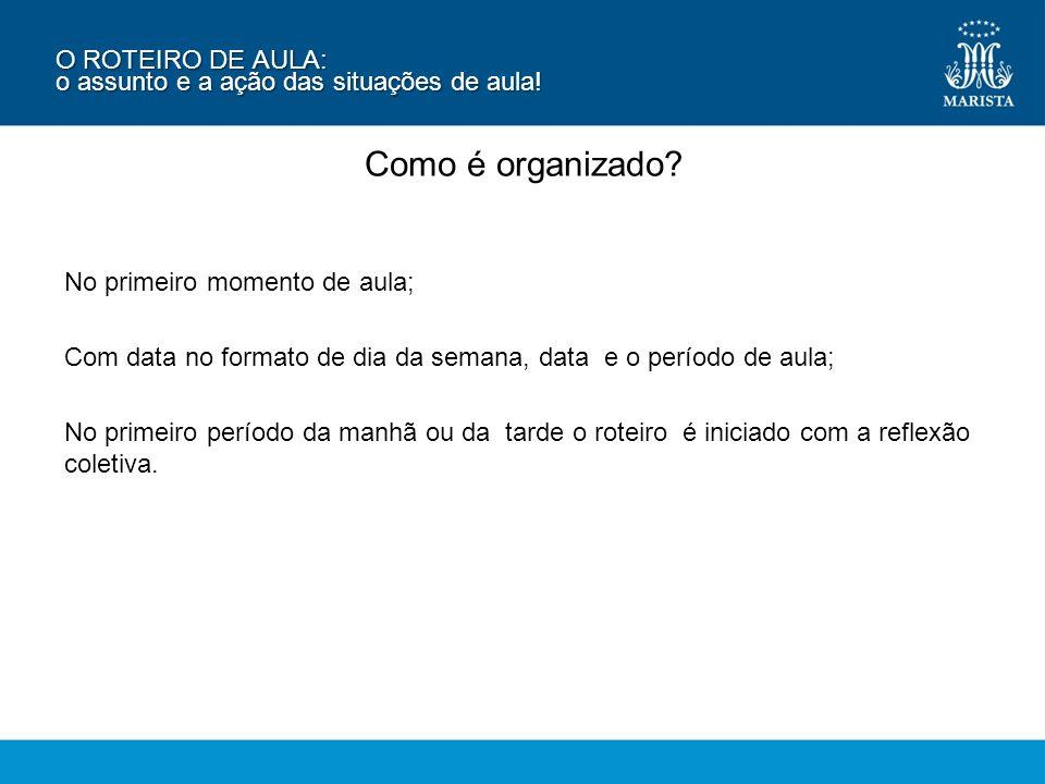 ROTINAS PEDAGÓGICAS: Arquitetura da avaliação na rede Marista de Ensino.