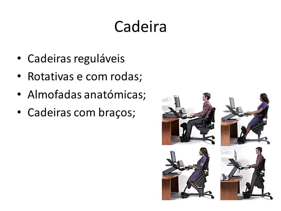 Cadeira Cadeiras reguláveis Rotativas e com rodas; Almofadas anatómicas; Cadeiras com braços;