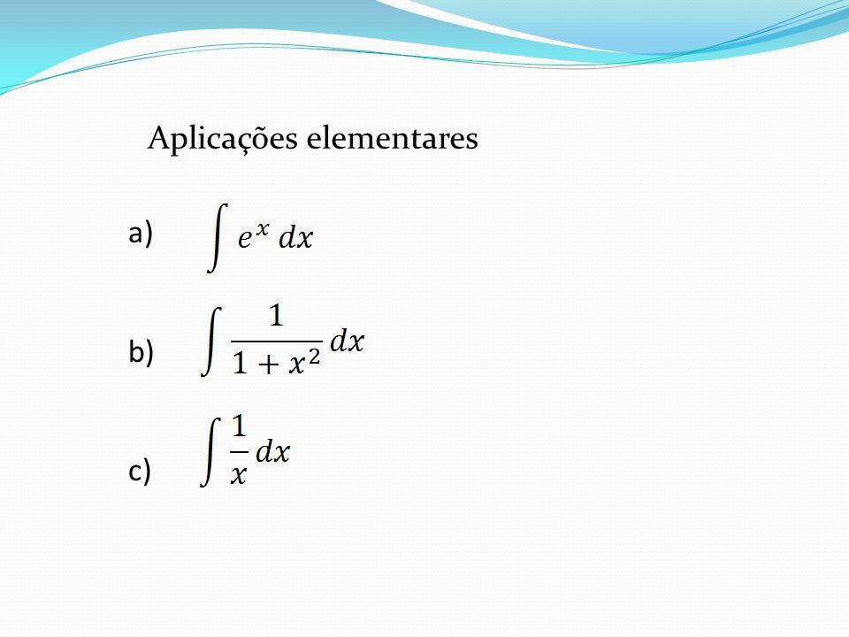 Aplicações elementares a) b) c)