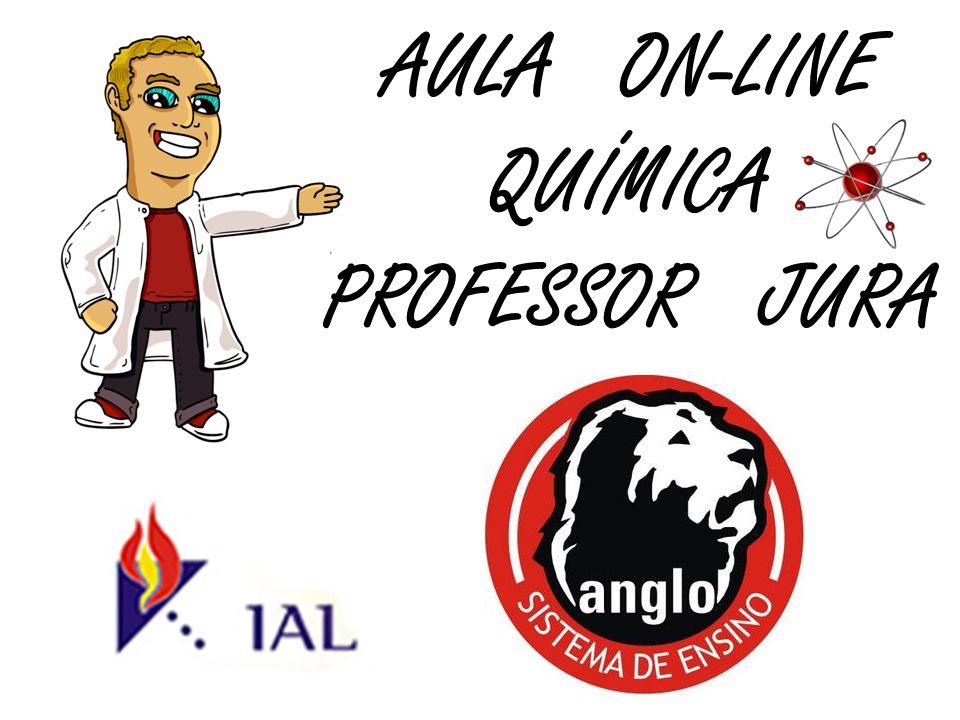 AULA ON-LINE QUÍMICA PROFESSOR JURA