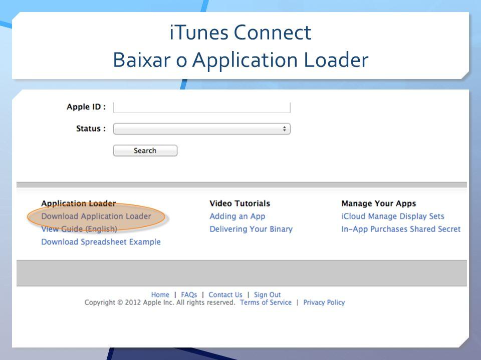 iTunes Connect Baixar o Application Loader