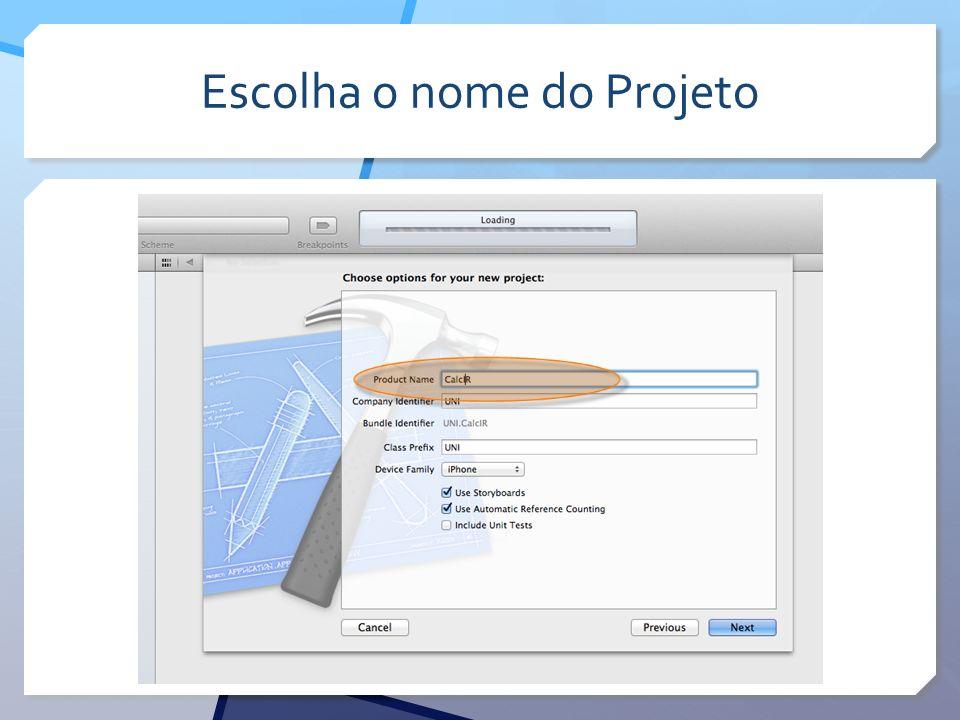 Escolha o nome do Projeto