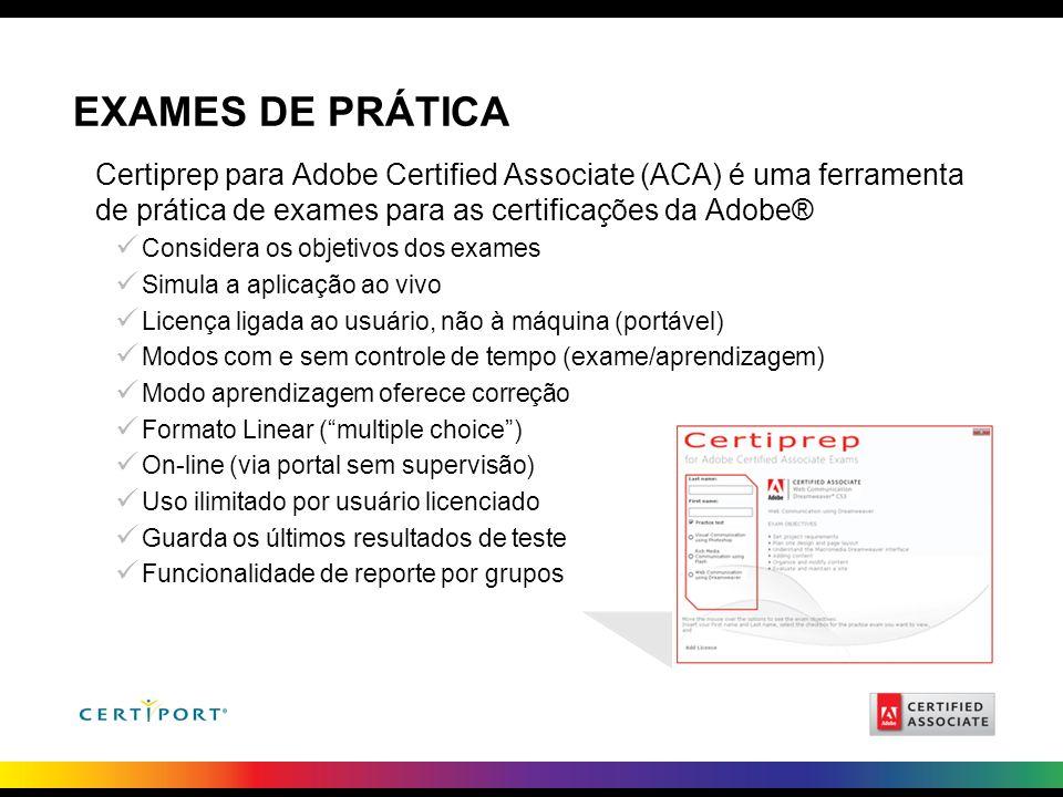 EXAMES DE PRÁTICA Certiprep para Adobe Certified Associate (ACA) é uma ferramenta de prática de exames para as certificações da Adobe® Considera os ob