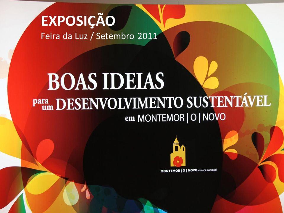 Em 2011, a Exposição da Feira da Luz deu a conhecer 15 ideias para o desenvolvimento sustentável.