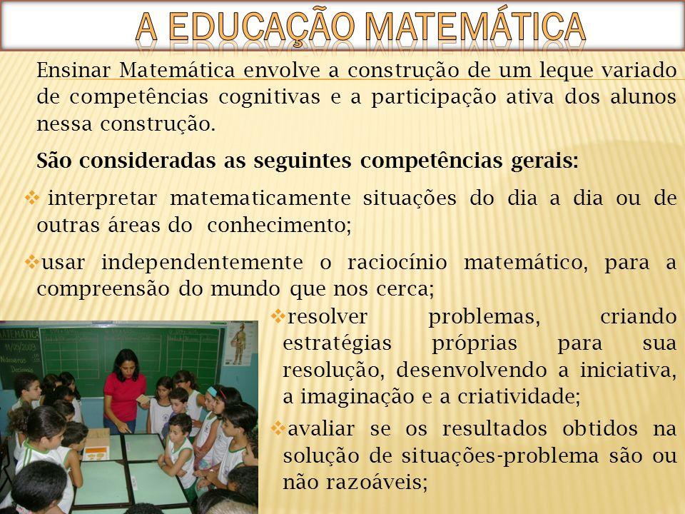Ensinar Matemática envolve a construção de um leque variado de competências cognitivas e a participação ativa dos alunos nessa construção. São conside