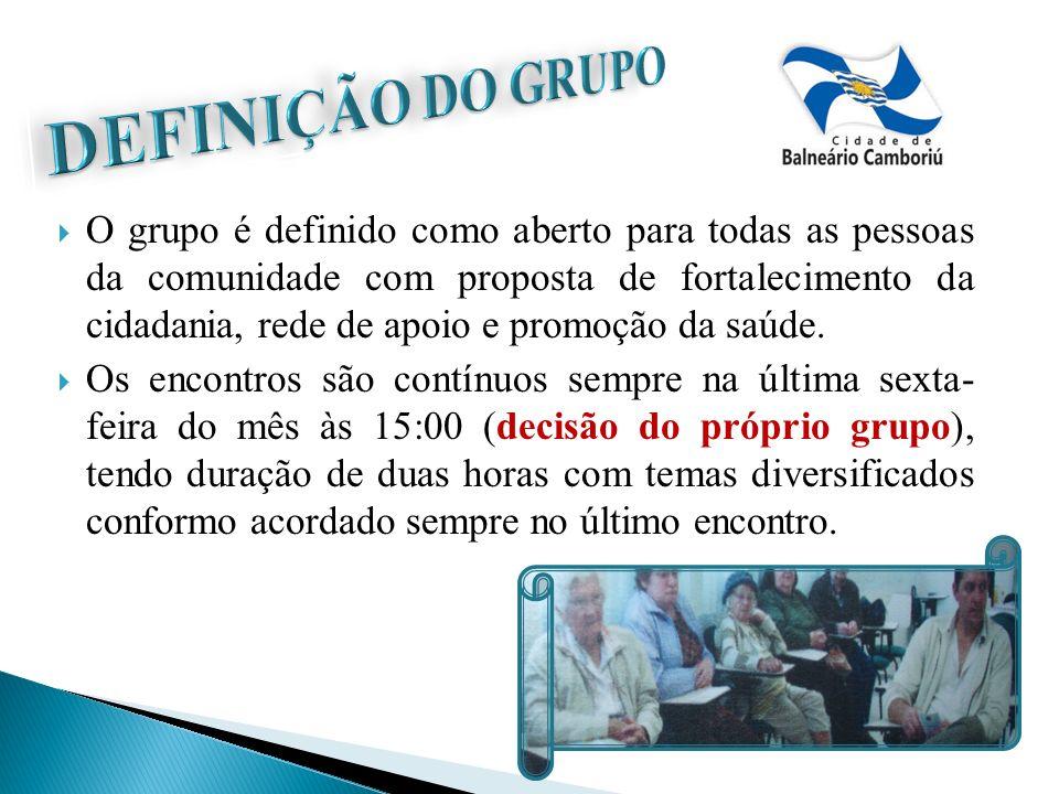 O grupo é definido como aberto para todas as pessoas da comunidade com proposta de fortalecimento da cidadania, rede de apoio e promoção da saúde. Os