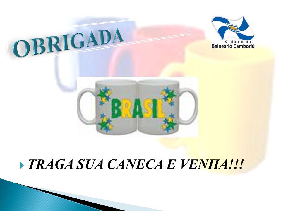 TRAGA SUA CANECA E VENHA!!!