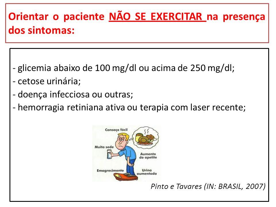 - glicemia abaixo de 100 mg/dl ou acima de 250 mg/dl; - cetose urinária; - doença infecciosa ou outras; - hemorragia retiniana ativa ou terapia com la