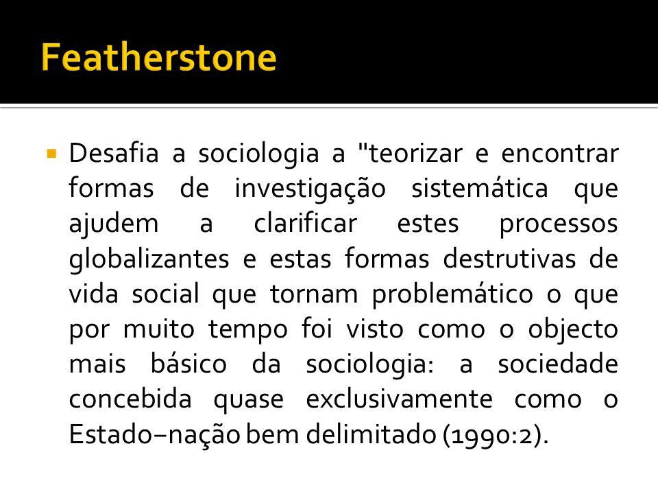 Desafia a sociologia a