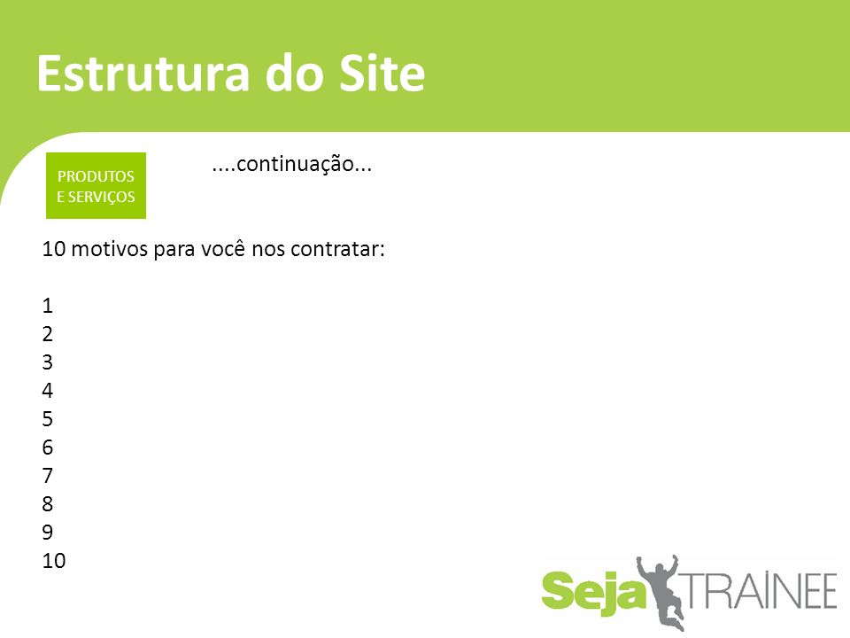 Estrutura do Site PRODUTOS E SERVIÇOS....continuação...