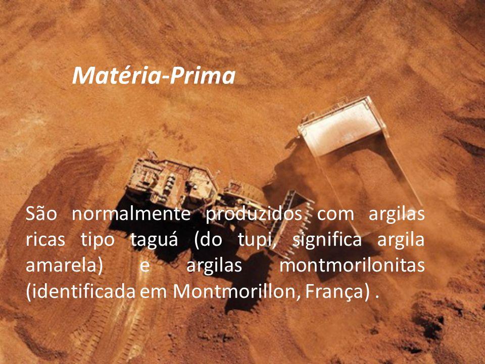 São normalmente produzidos com argilas ricas tipo taguá (do tupi, significa argila amarela) e argilas montmorilonitas (identificada em Montmorillon, F