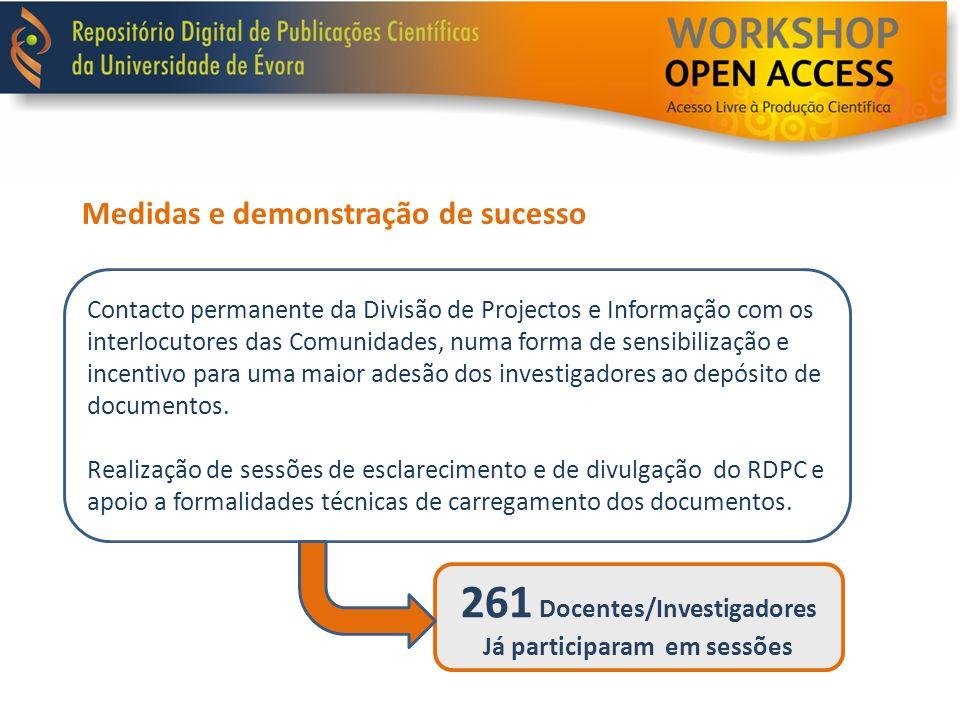 Medidas e demonstração de sucesso Contacto permanente da Divisão de Projectos e Informação com os interlocutores das Comunidades, numa forma de sensib