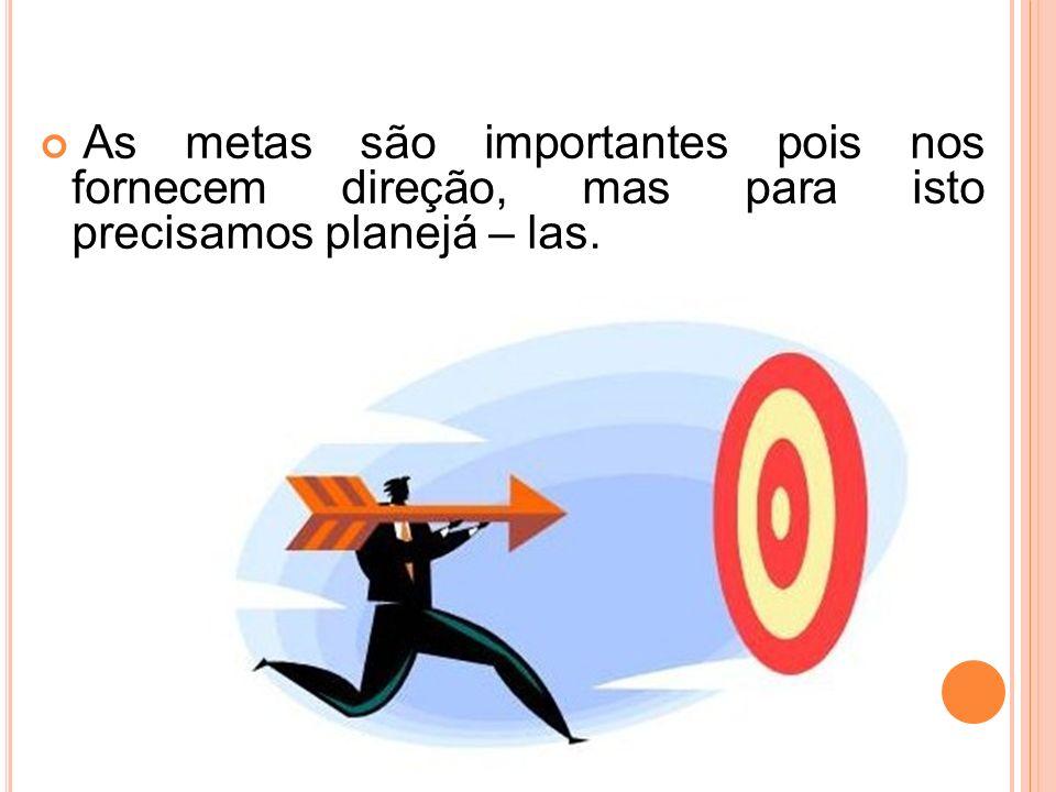 O Sucesso é a realização progressiva de metas dignas de nosso esforço. (Hal Urban)