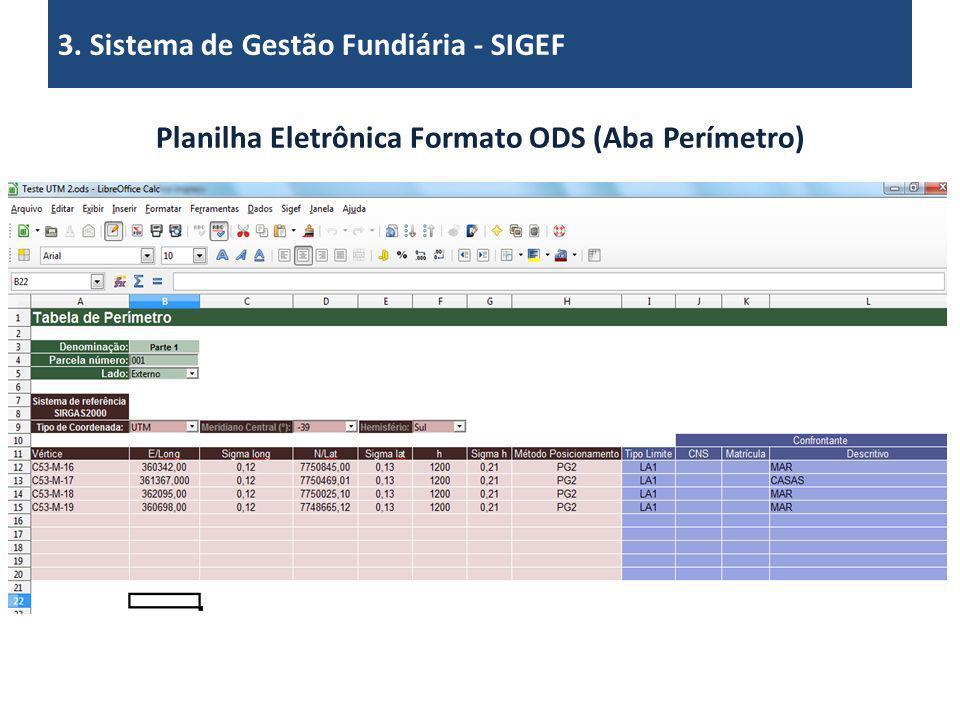 3. Sistema de Gestão Fundiária - SIGEF Planilha Eletrônica Formato ODS (Aba Perímetro)