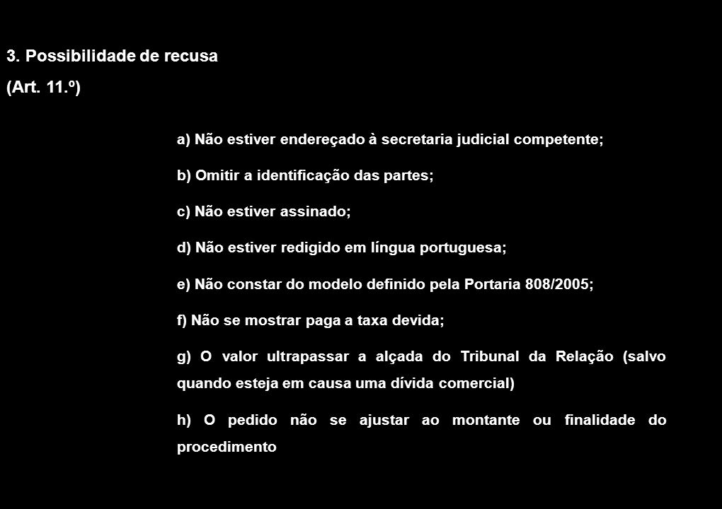4. Notificação do requerimento (arts. 12.º e 13.º)