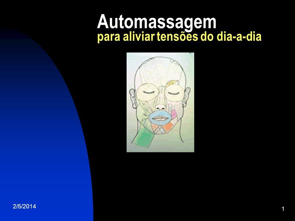 2/5/2014 2 automassagem anti-stress A automassagem é uma alternativa rápida e eficaz para relaxar no dia-a-dia.