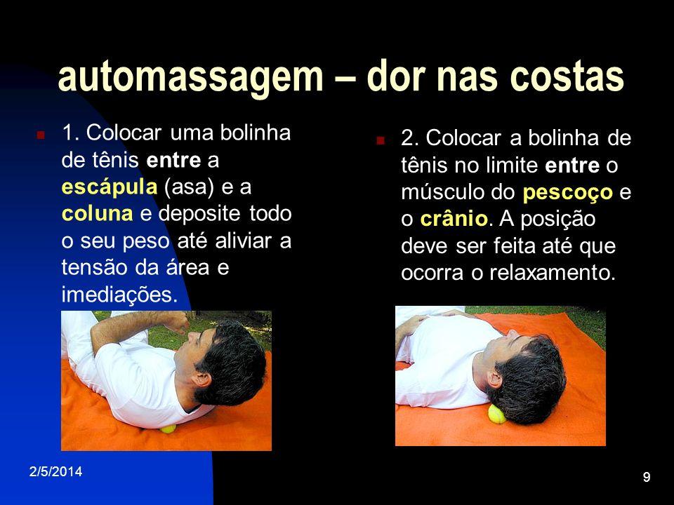 2/5/2014 10 automassagem – dores pela digitação Este toque é indicado para pessoas que sentem dores durante a digitação.