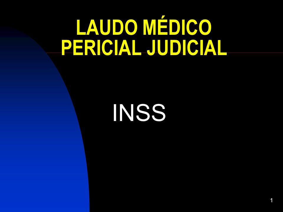 1 LAUDO MÉDICO PERICIAL JUDICIAL INSS