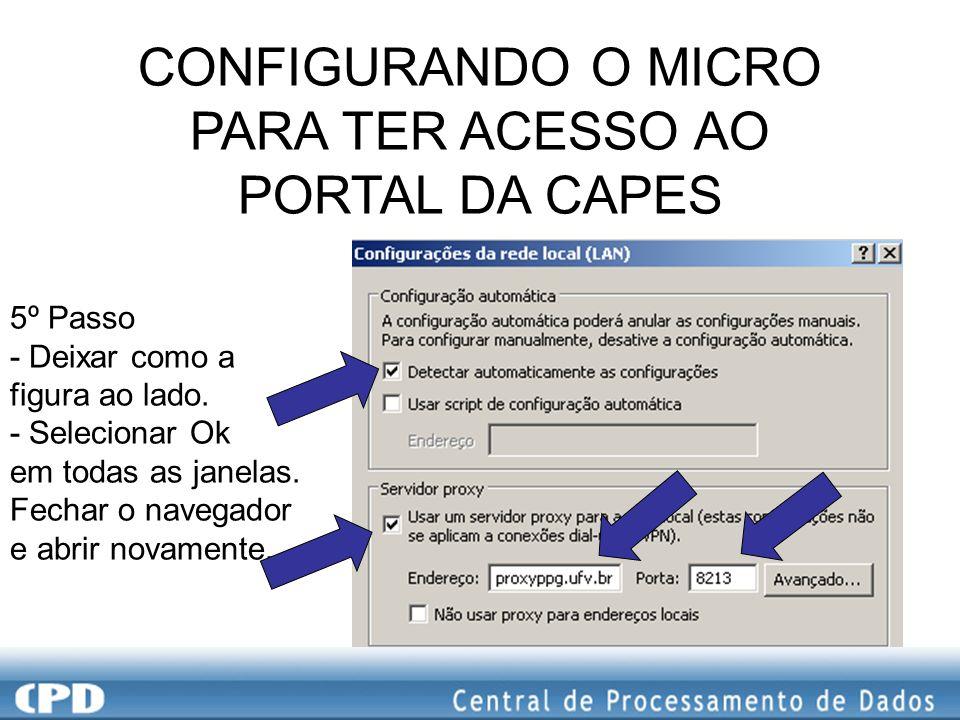 CONFIGURANDO O MICRO PARA TER ACESSO AO PORTAL DA CAPES 6º Passo Vai aparecer a tela pedindo login e senha O Usuário deve entrar com a mesmo usado nos sistemas (Radoc, Sapiens, Raex, etc.).