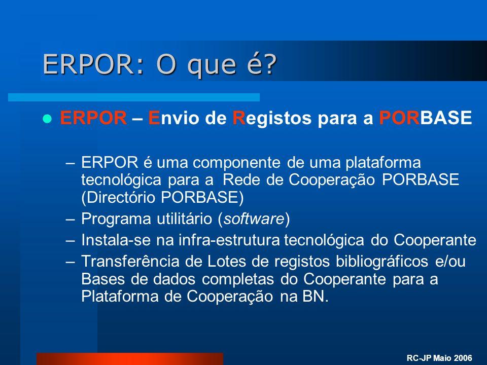 RC-JP Maio 2006 ERPOR: O que é.
