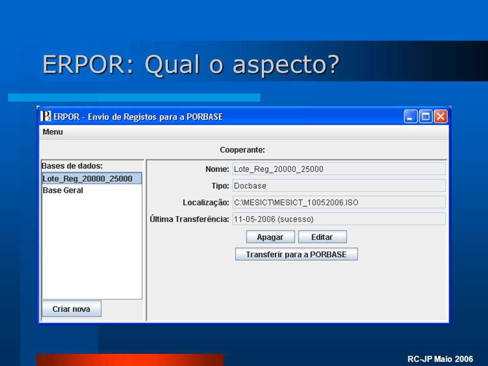 RC-JP Maio 2006 ERPOR: Qual o aspecto