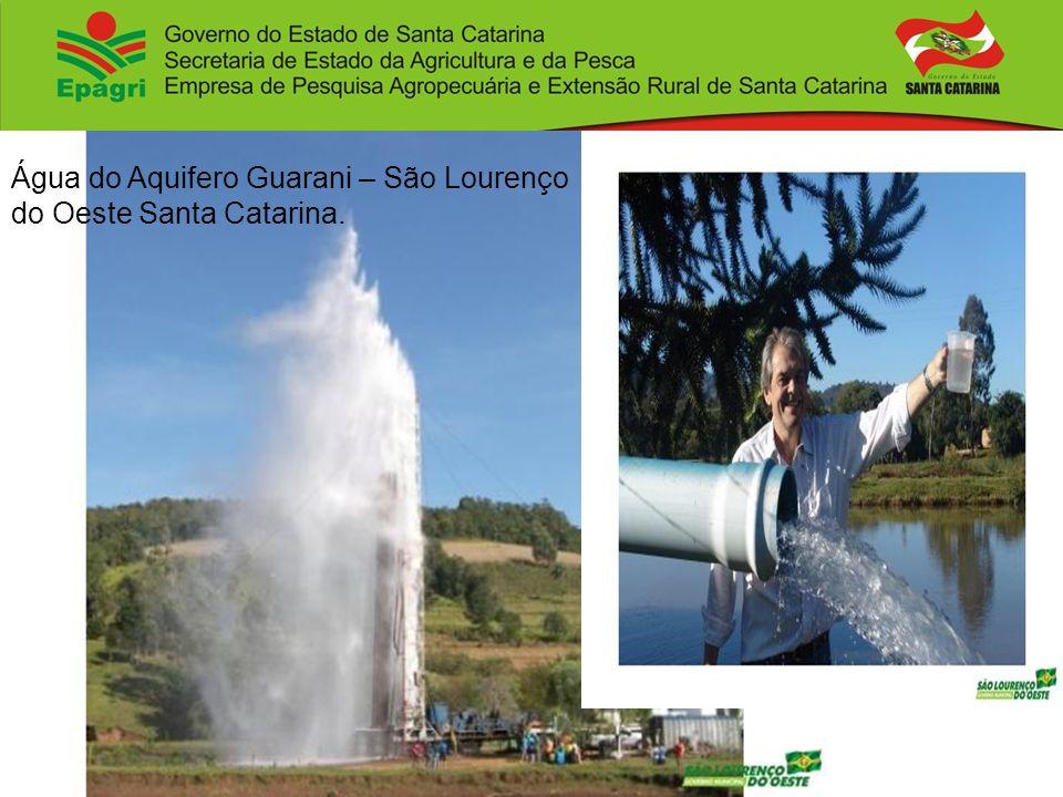 Água do Aquifero Guarani – São Lourenço do Oeste Santa Catarina.