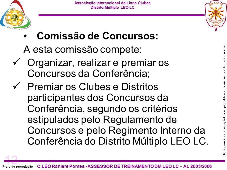 12 Proibido reprodução C.LEO Raniere Pontes - ASSESSOR DE TREINAMENTO DM LEO LC – AL 2005/2006 Não é permitida a reprodução total ou parcial desse mat