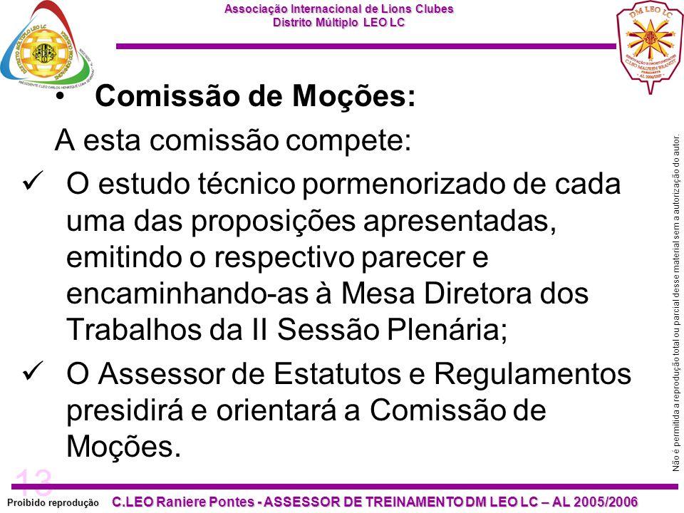 13 Proibido reprodução C.LEO Raniere Pontes - ASSESSOR DE TREINAMENTO DM LEO LC – AL 2005/2006 Não é permitida a reprodução total ou parcial desse mat