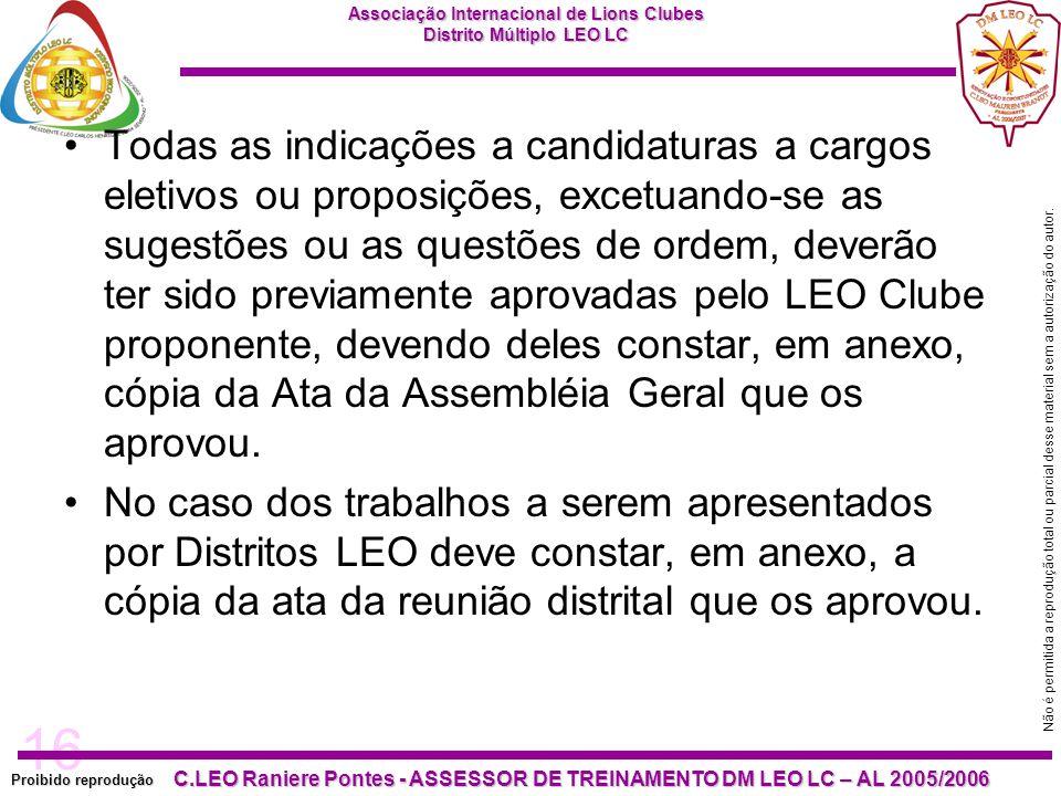 16 Proibido reprodução C.LEO Raniere Pontes - ASSESSOR DE TREINAMENTO DM LEO LC – AL 2005/2006 Não é permitida a reprodução total ou parcial desse material sem a autorização do autor.