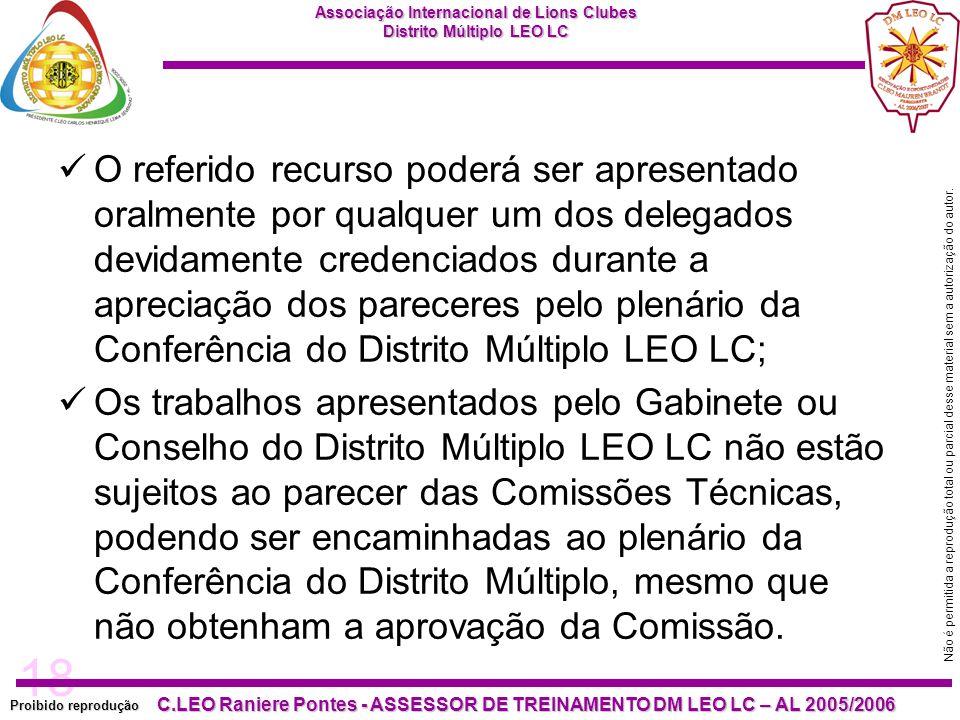 18 Proibido reprodução C.LEO Raniere Pontes - ASSESSOR DE TREINAMENTO DM LEO LC – AL 2005/2006 Não é permitida a reprodução total ou parcial desse mat