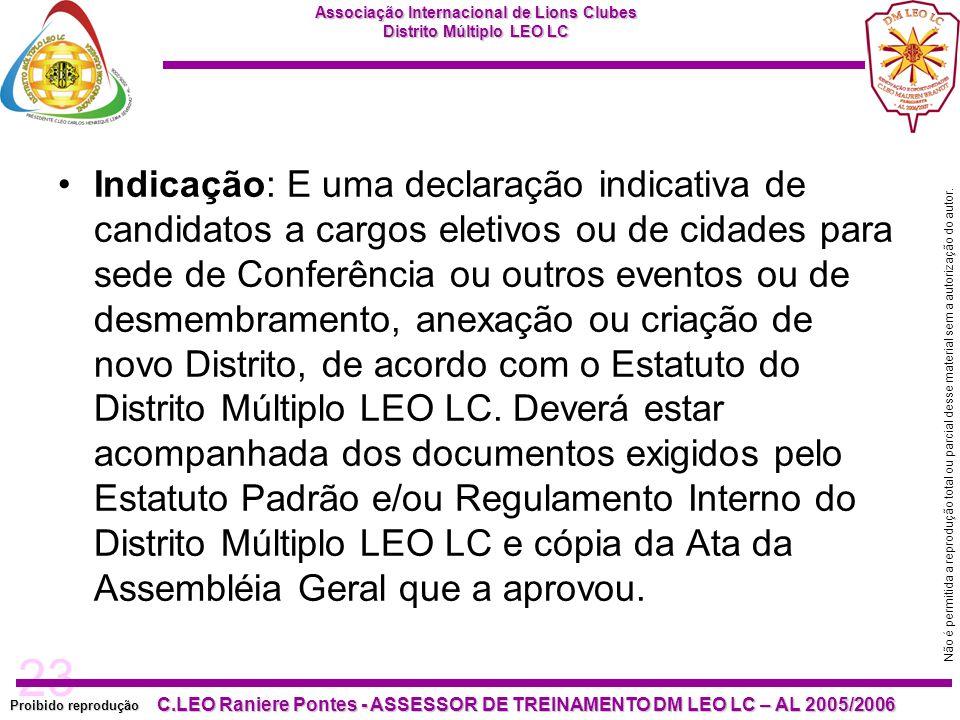 23 Proibido reprodução C.LEO Raniere Pontes - ASSESSOR DE TREINAMENTO DM LEO LC – AL 2005/2006 Não é permitida a reprodução total ou parcial desse material sem a autorização do autor.