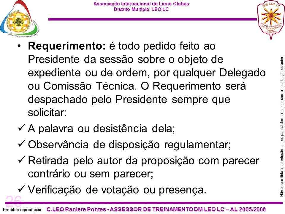 26 Proibido reprodução C.LEO Raniere Pontes - ASSESSOR DE TREINAMENTO DM LEO LC – AL 2005/2006 Não é permitida a reprodução total ou parcial desse mat