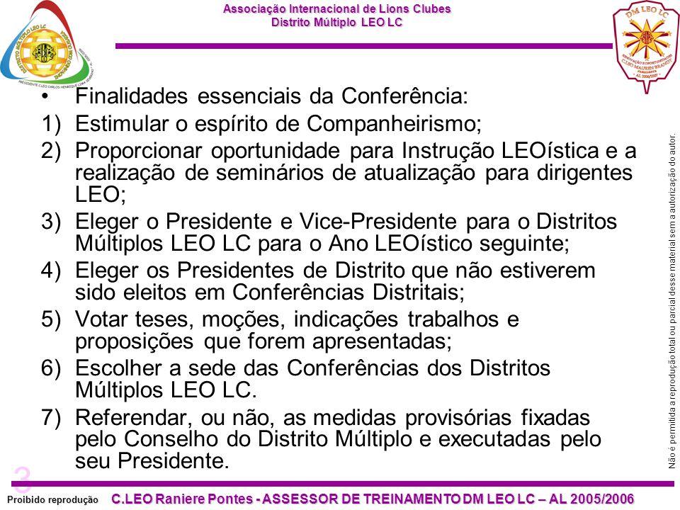 3 Proibido reprodução C.LEO Raniere Pontes - ASSESSOR DE TREINAMENTO DM LEO LC – AL 2005/2006 Não é permitida a reprodução total ou parcial desse material sem a autorização do autor.