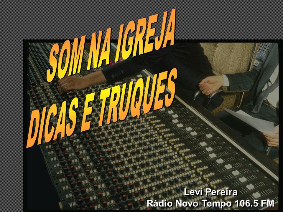 Levi Pereira Rádio Novo Tempo 106.5 FM Levi Pereira Rádio Novo Tempo 106.5 FM