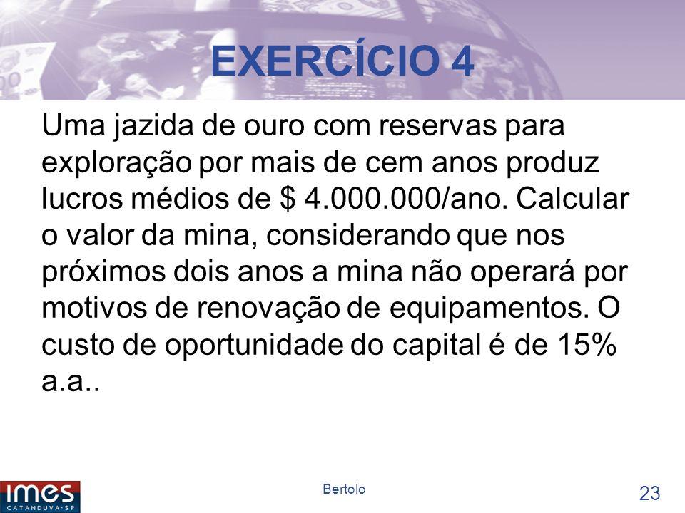 22 Bertolo EXERCÍCIO 3 Uma universidade receberá uma doação à perpetuidade.
