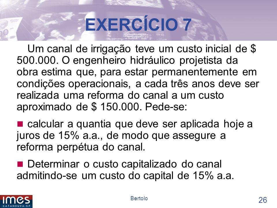 25 Bertolo EXERCÍCIO 6 Uma ação promete pagar um dividendo de $ 3,50 por ação ao ano. Estimando-se que os dividendos cresçam a uma taxa constante de 5