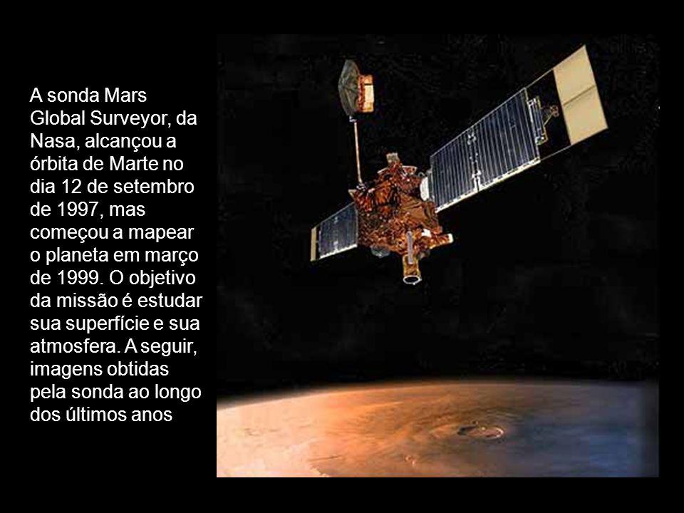 A sonda Mars Global Surveyor, da Nasa, alcançou a órbita de Marte no dia 12 de setembro de 1997, mas começou a mapear o planeta em março de 1999. O ob