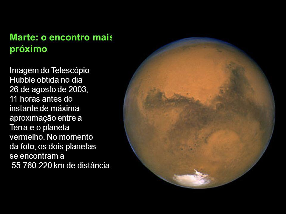 Marte: o encontro mais próximo Imagem do Telescópio Hubble obtida no dia 26 de agosto de 2003, 11 horas antes do instante de máxima aproximação entre