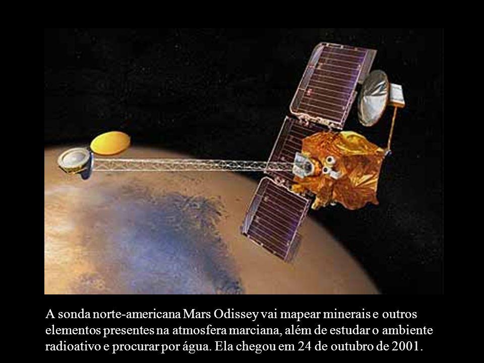 A sonda norte-americana Mars Odissey vai mapear minerais e outros elementos presentes na atmosfera marciana, além de estudar o ambiente radioativo e p