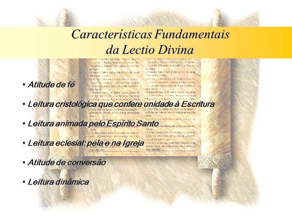 Atitude de fé Atitude de fé Leitura cristológica que confere unidade à Escritura Leitura cristológica que confere unidade à Escritura Leitura animada